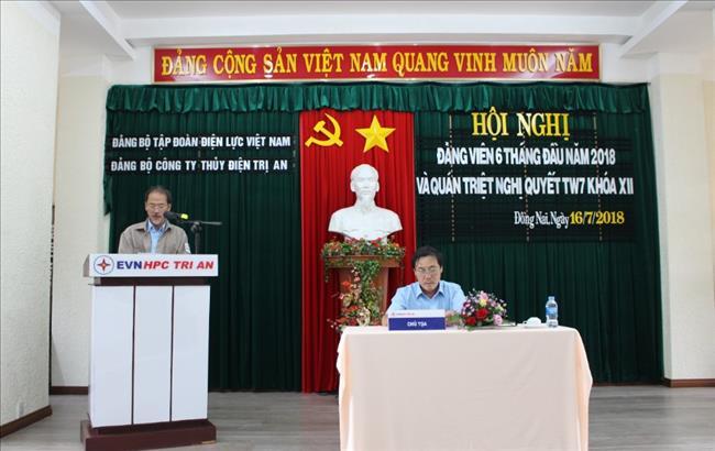 Thủy Điện Trị An - Tổ chức Hội nghị Đảng viên 6 tháng đầu năm và Quán triệt Nghị quyết TW 7, khóa XII của Đảng